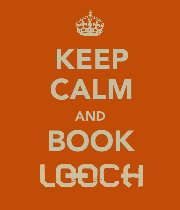 Keep Calm & Book Looch